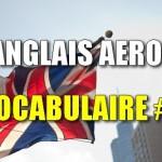 Anglais aéro – Vocabulaire #1