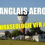 Anglais aéro – Phraséologie VFR #1