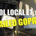 Vol local et Failed Gopro