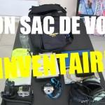 Mon sac de vol – L'inventaire